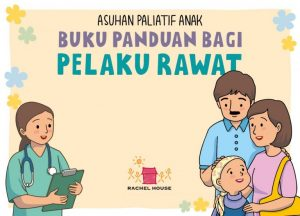 Download E-book Asuhan Paliatif Anak (Rachel House)